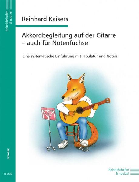 Akkordbegleitung auf der Gitarre - auch für Notenfüchse.