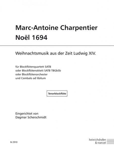Marc-Antoine Charpentier – Noël 1694 Tenorblockflöte