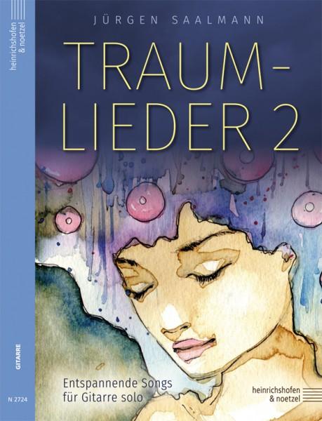 Traumlieder 2