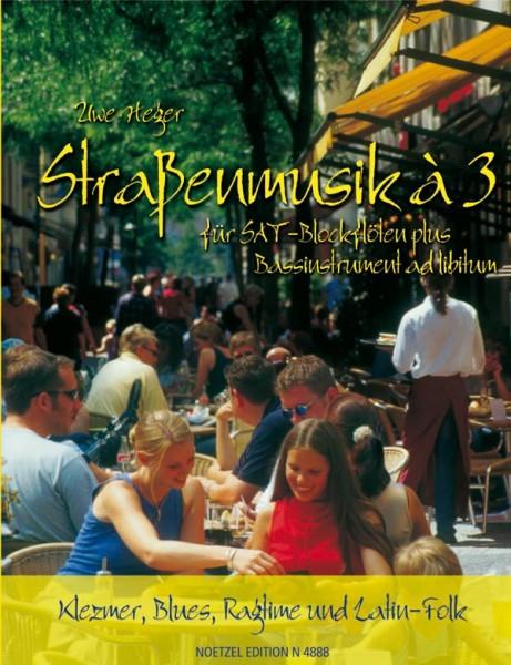 Straßenmusik à 3, Band 1 (SAT-Blockflöten)