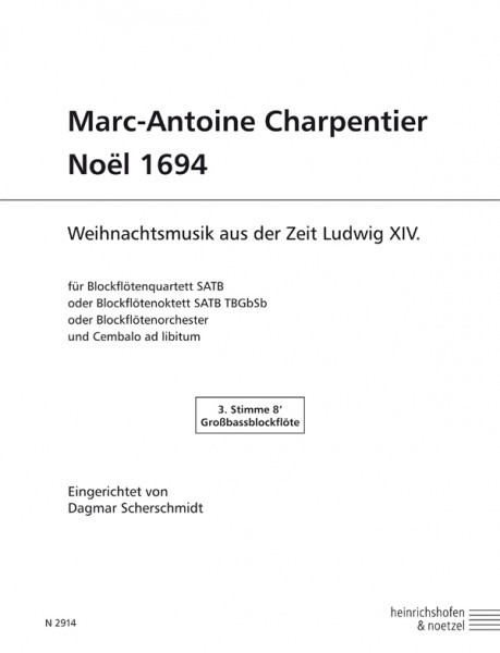 Marc-Antoine Charpentier – Noël 1694 Großbassblockflöte