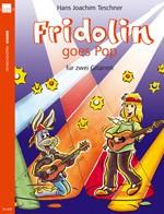 Fridolin goes Pop, Bd 1
