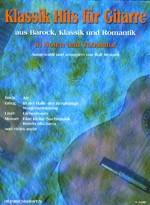 Klassik Hits für Gitarre, Bd 1