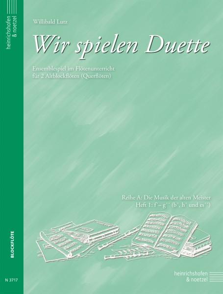 Wir spielen Duette, Heft 1