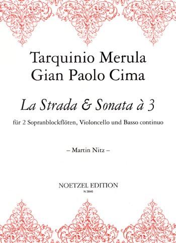 La Strada und Sonata à tre