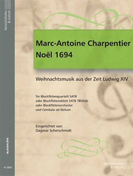 Marc-Antoine Charpentier – Noël 1694