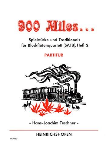 900 Miles …, Heft 2