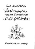 """Variationen über das Weihnachtslied """"O du fröhliche"""""""