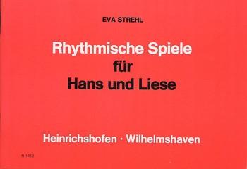 Rhythmische Spiele für Hans und Liese