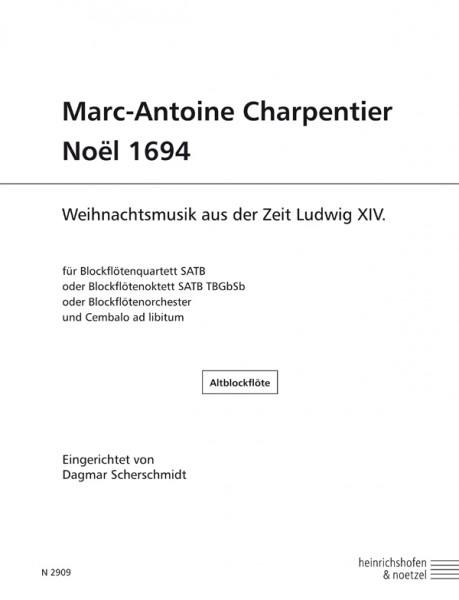 Marc-Antoine Charpentier – Noël 1694 Altblockflöte