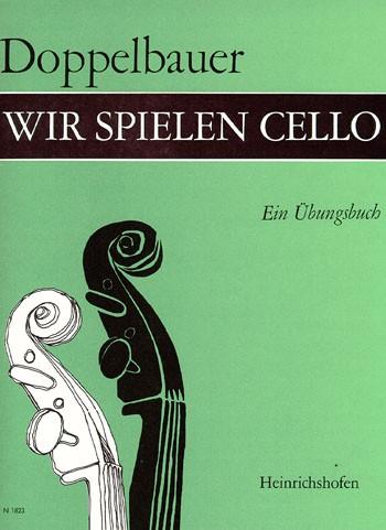 Wir spielen Cello