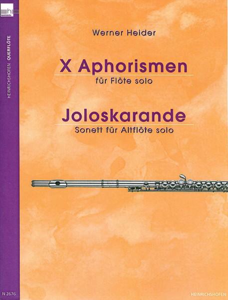 X Aphorismen für Querflöte und Joloskarande für Altquerflöte