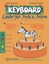 Keyboard - Lieder für Feste & Feiern
