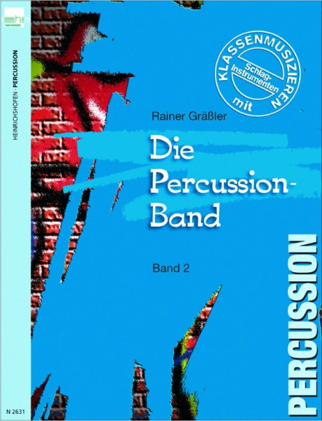 Die Percussion-Band, Bd 2