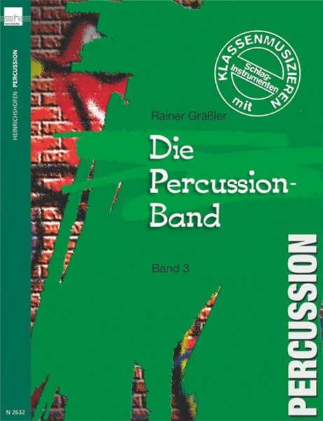 Die Percussion-Band, Bd 3