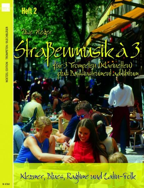 Straßenmusik à 3, Band 2 (Trompeten/Klarinetten)