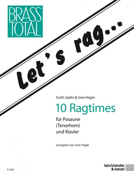 Let's rag ...