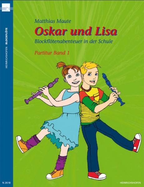 Oskar und Lisa – Blockflötenabenteuer in der Schule, Band 1