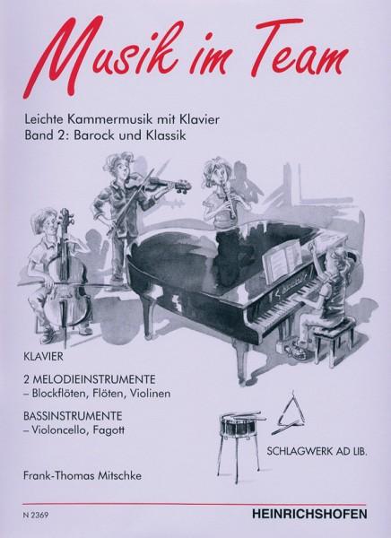 Musik im Team, Band 2: Barock und Klassik