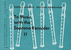 To Music with the Soprano Recorder , Heft 2