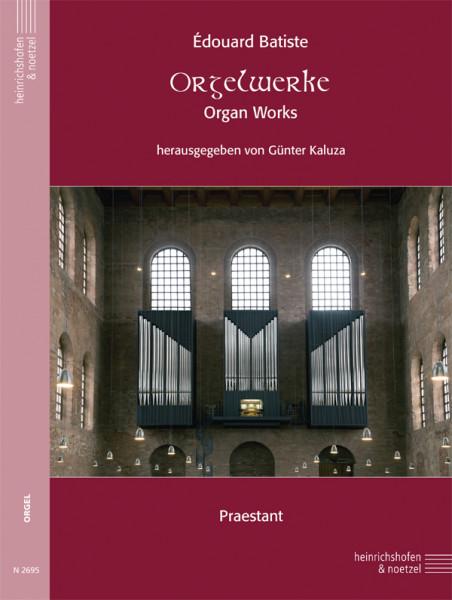 Orgelwerke /Organ Works