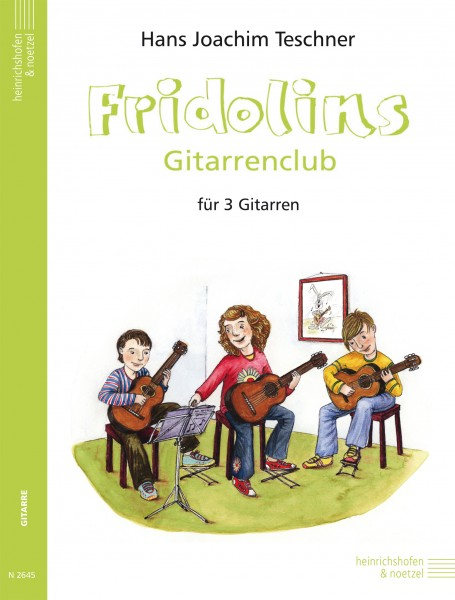 Fridolins Gitarrenclub, Band 1