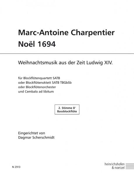 Marc-Antoine Charpentier – Noël 1694 Bassblockflöte 2