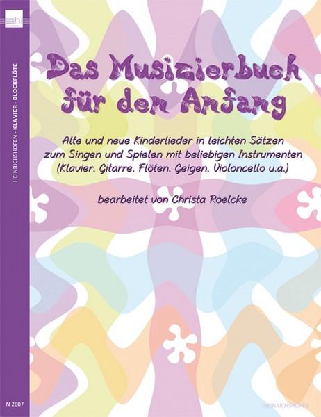 Das Musizierbuch für den Anfang