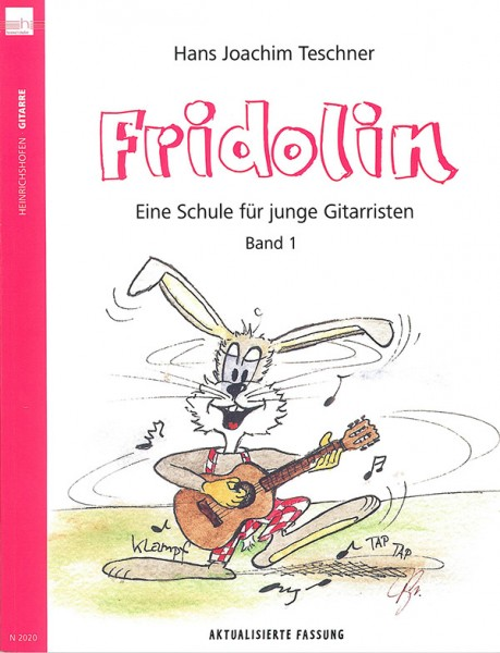Fridolin: Eine Schule für junge Gitarristen. Band 1 ohne CD