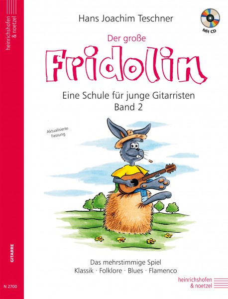 Der große Fridolin: Band 2. Eine Schule für junge Gitarristen mit CD