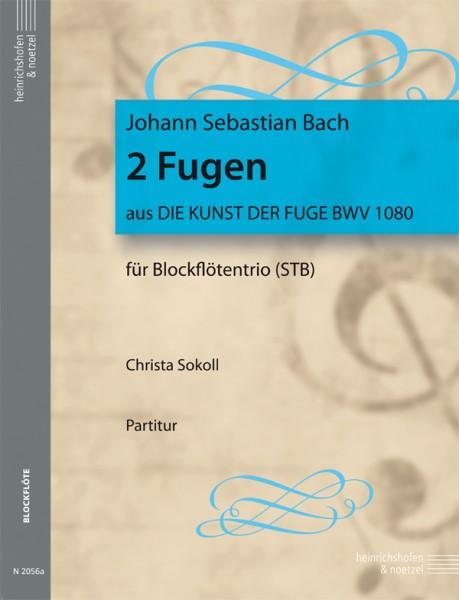 """2 Fugen aus """"Die Kunst der Fuge"""" BWV 1080"""