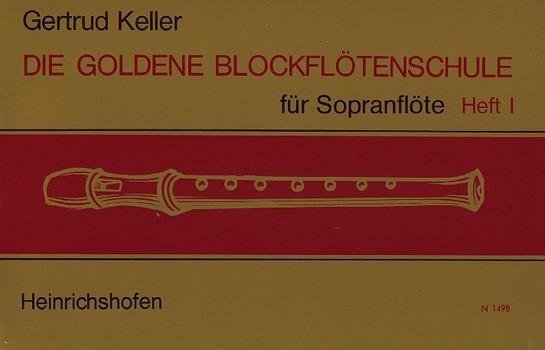 Die goldene Blockflötenschule, Heft 1