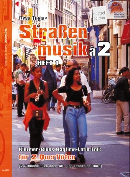 Straßenmusik à 2, Bd 1