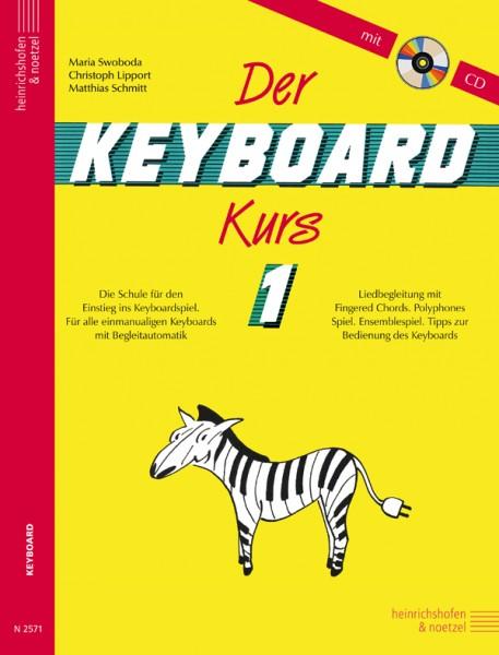 Der Keyboard-Kurs , Band 1mit CD