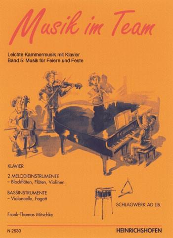 Musik im Team, Band 5: Musik für Feste und Feiern