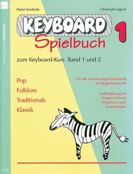Keyboardspielbuch 1 zum Keyboard-Kurs Band 1 und 2