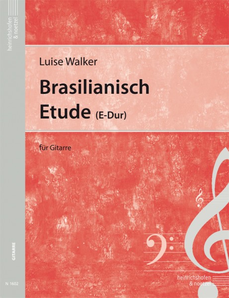 Brasilianisch und Etude (E-Dur)