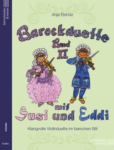 Barockduette mit Susi und Eddi, Band 2