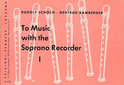 To Music with the Soprano Recorder, Heft 1