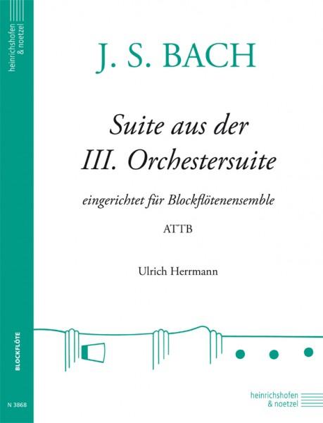 Suite aus der III. Orchestersuite