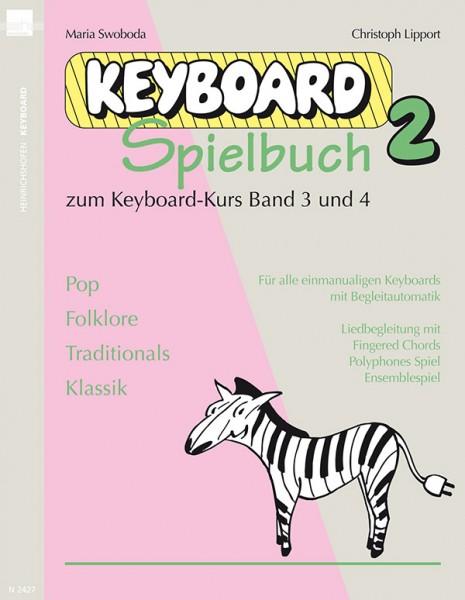 Keyboardspielbuch 2 zum Keyboard-Kurs Band 3 und 4