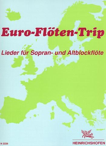 Euro-Flöten-Trip