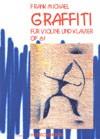 Graffiti für Violine und Klavier