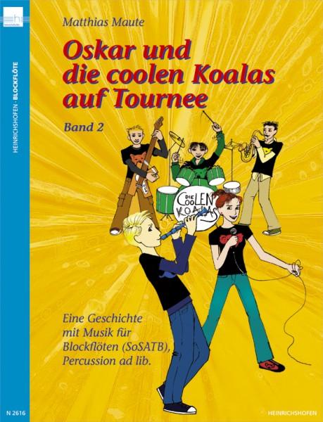 Oskar und die coolen Koalas auf Tournee, Band 2