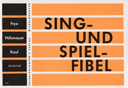 Sing- und Spiel-Fibel. Schülerheft