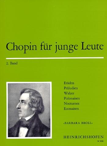 Chopin für junge Leute , Bd 2