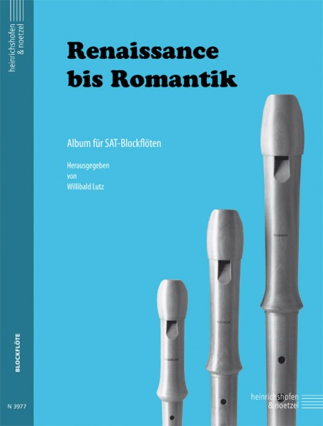 Renaissance bis Romantik