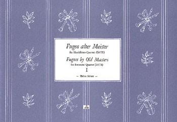 Fugen alter Meister I, Bd 1