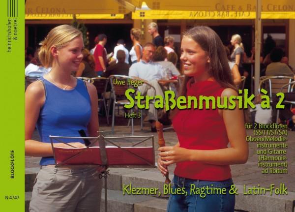 Straßenmusik à 2, Band 3