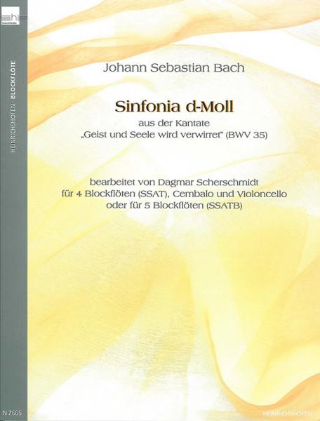 """Sinfonia d-Moll aus der Kantate """"Geist und Seele wird verwirret"""""""